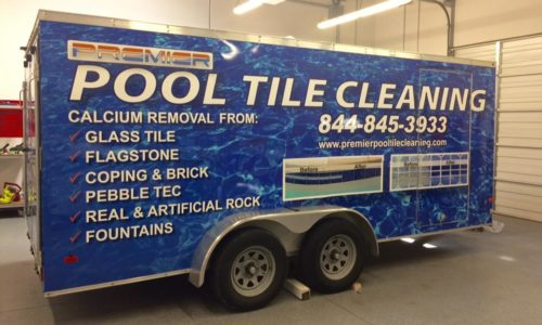 Custom Trailer Wrap for Premier Pool Tile Cleaning Company